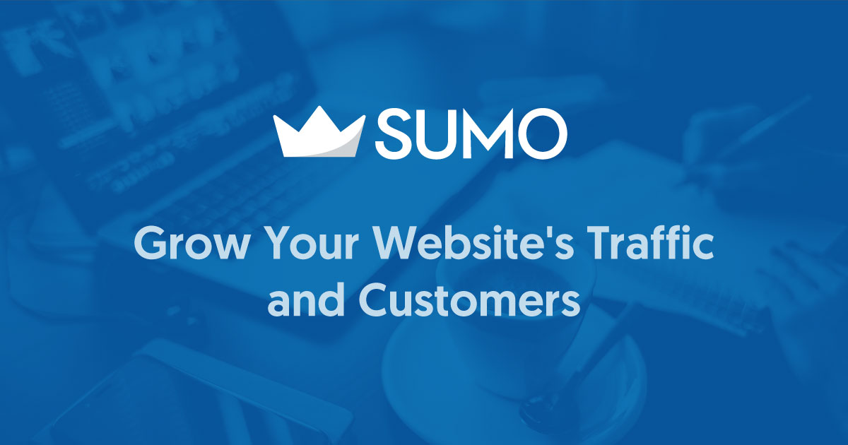 Sumo: The Easiest Way To Turn Visitors Into Ecommerce Customers